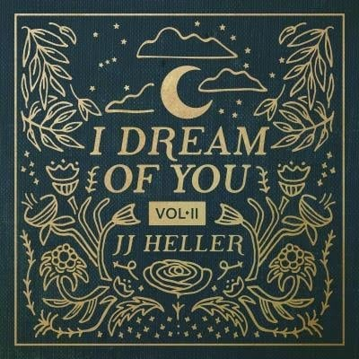 i dream of you jj heller
